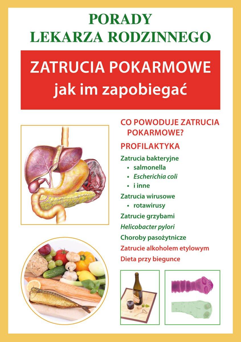 Zatrucia pokarmowe. Jak im zapobiegać. Porady lekarza rodzinnego - Ebook (Książka PDF) do pobrania w formacie PDF