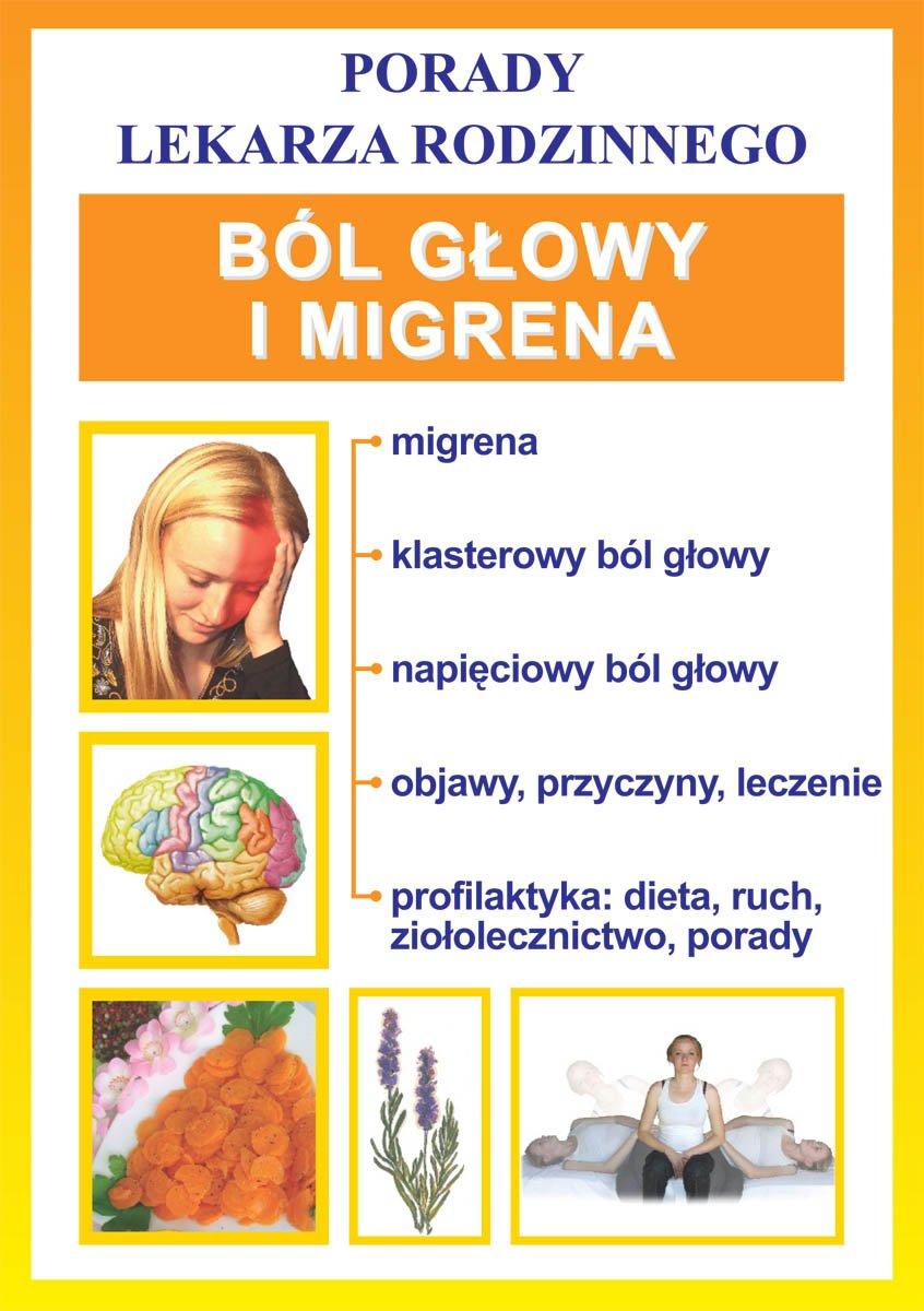 Ból głowy i migrena. Porady lekarza rodzinnego - Ebook (Książka PDF) do pobrania w formacie PDF