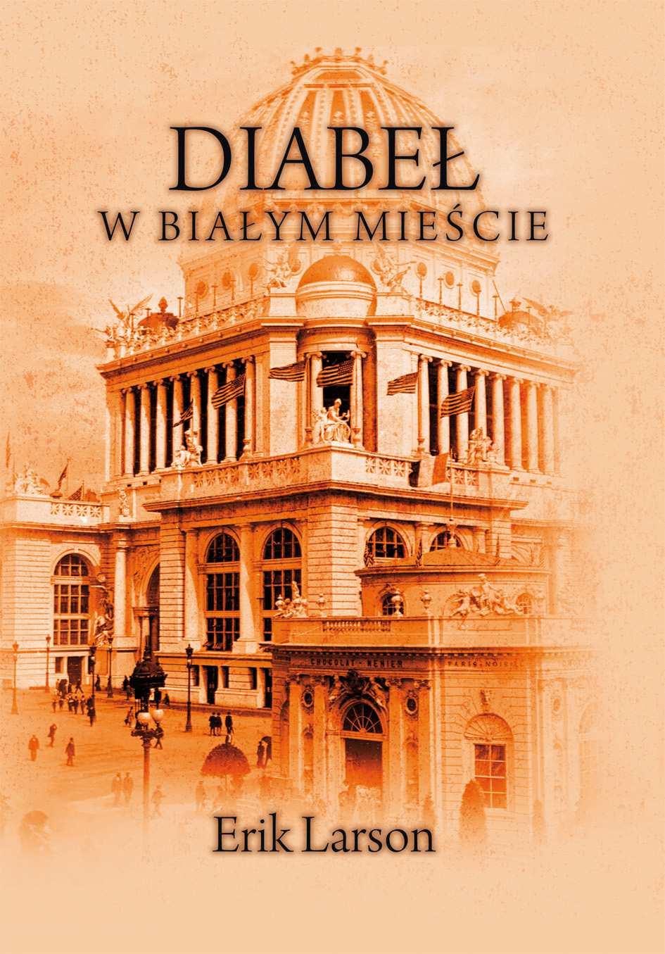 Diabeł w Białym Mieście - Ebook (Książka na Kindle) do pobrania w formacie MOBI