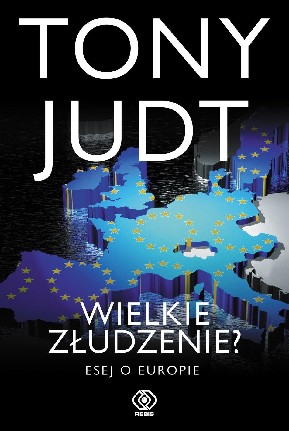Wielkie złudzenie? Esej o Europie - Ebook (Książka EPUB) do pobrania w formacie EPUB
