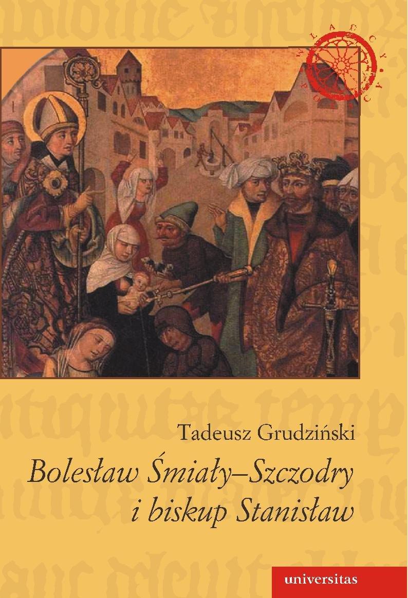 Bolesław Śmiały-Szczodry i biskup Stanisław - Ebook (Książka PDF) do pobrania w formacie PDF