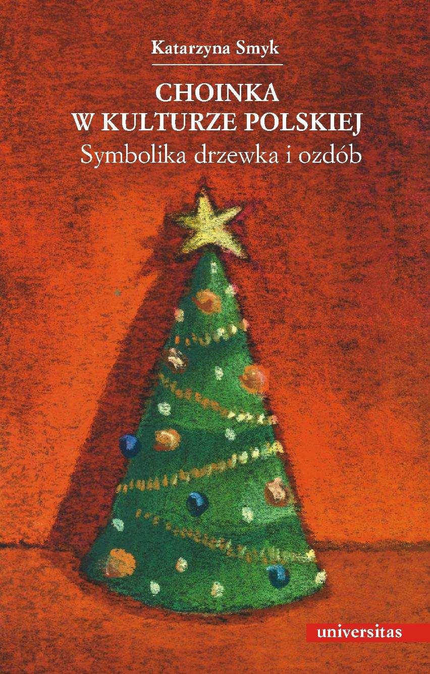 Choinka w kulturze polskiej - Ebook (Książka PDF) do pobrania w formacie PDF