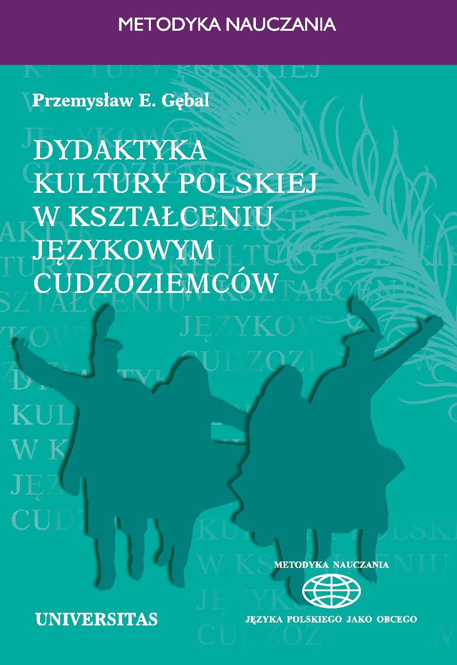 Dydaktyka kultury polskiej w kształceniu językowym cudzoziemców - Ebook (Książka PDF) do pobrania w formacie PDF