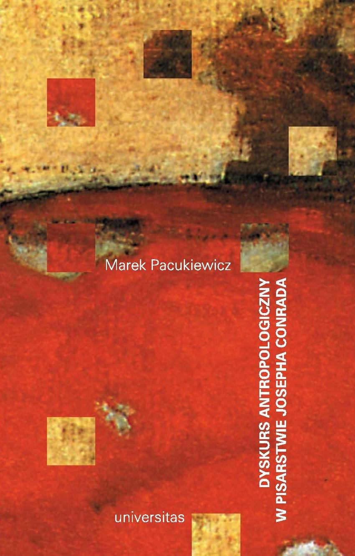 Dyskurs antropologiczny w pisarstwie Josepha Conrada - Ebook (Książka PDF) do pobrania w formacie PDF