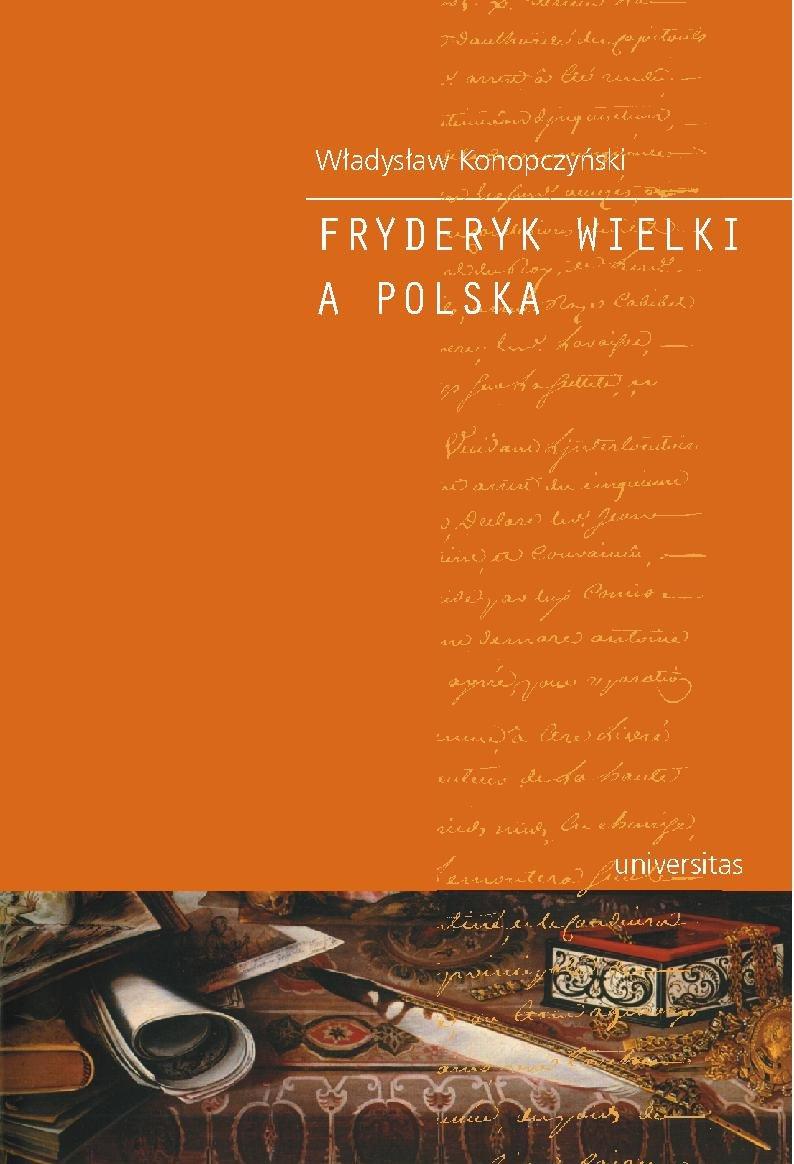 Fryderyk Wielki a Polska - Ebook (Książka PDF) do pobrania w formacie PDF