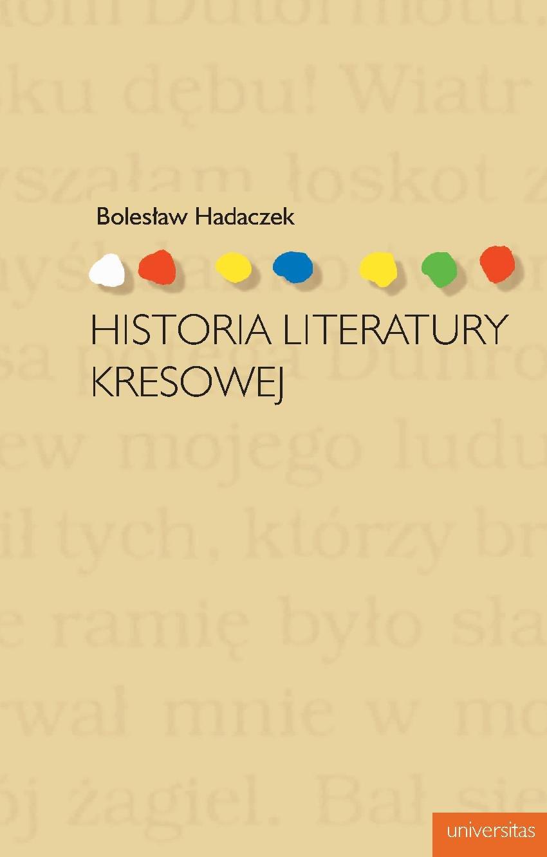 Historia literatury kresowej - Ebook (Książka PDF) do pobrania w formacie PDF