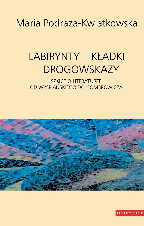 Labirynty – kładki – drogowskazy - Ebook (Książka PDF) do pobrania w formacie PDF