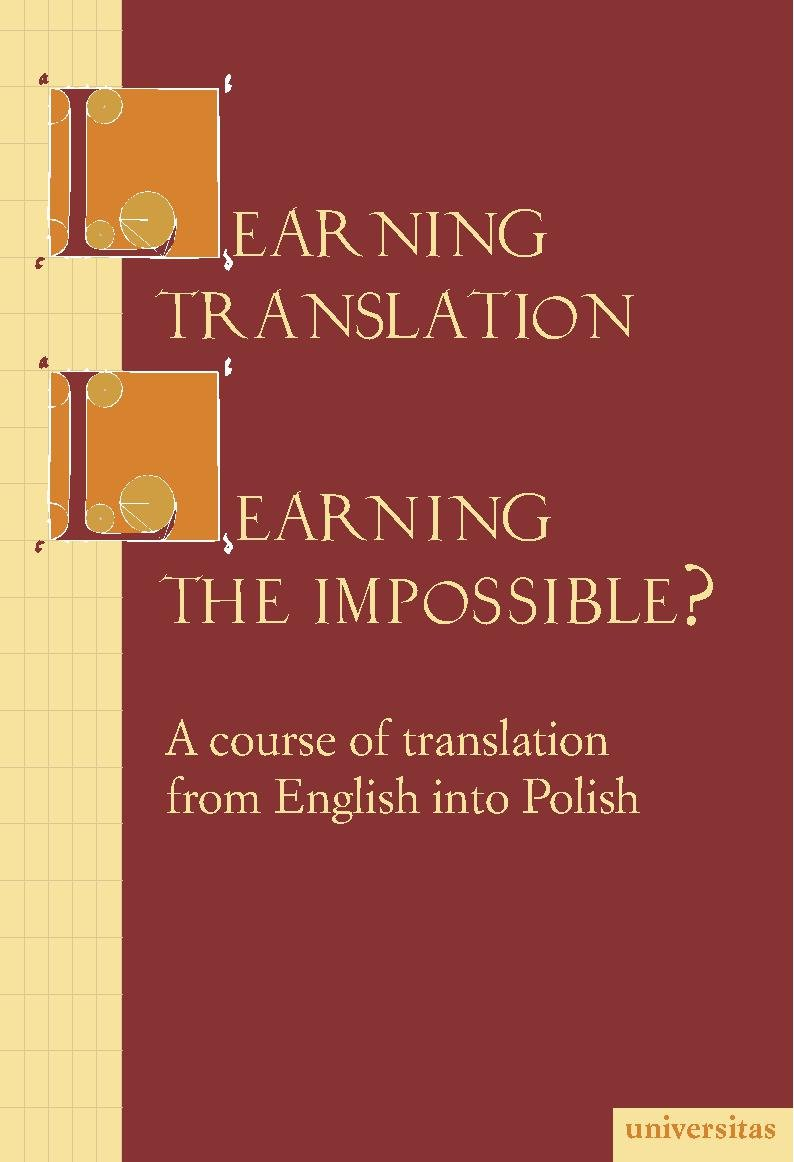 Learning translation – Learning the impossible? - Ebook (Książka PDF) do pobrania w formacie PDF