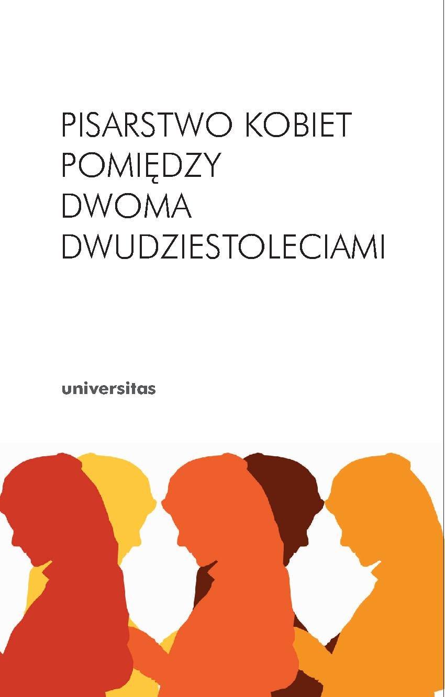 Pisarstwo kobiet pomiędzy dwoma dwudziestoleciami - Ebook (Książka PDF) do pobrania w formacie PDF