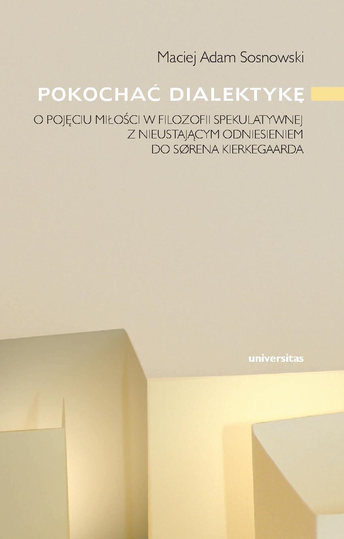 Pokochać dialektykę - Ebook (Książka PDF) do pobrania w formacie PDF
