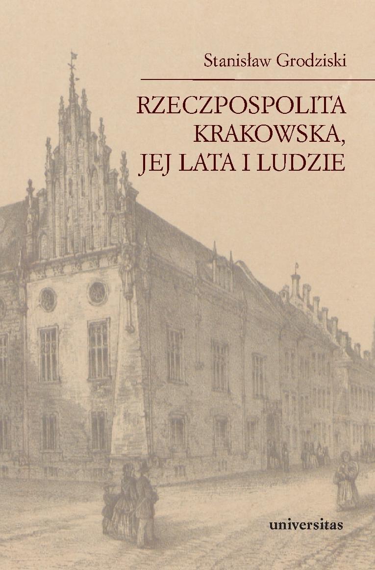 Rzeczpospolita Krakowska, jej lata i ludzie - Ebook (Książka PDF) do pobrania w formacie PDF
