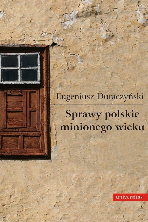 Sprawy polskie minionego wieku - Ebook (Książka PDF) do pobrania w formacie PDF