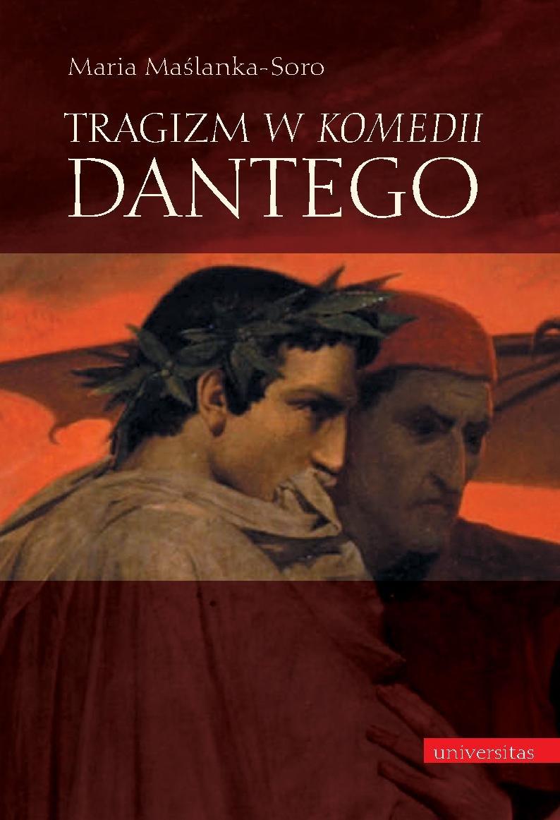 """Tragizm w """"Komedii"""" Dantego - Ebook (Książka PDF) do pobrania w formacie PDF"""