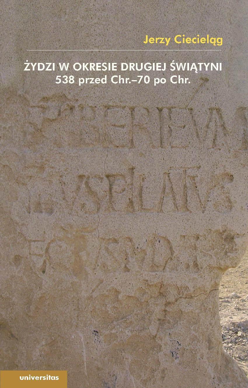 Żydzi w okresie drugiej świątyni 538 przed Chr.–70 po Chr. - Ebook (Książka PDF) do pobrania w formacie PDF