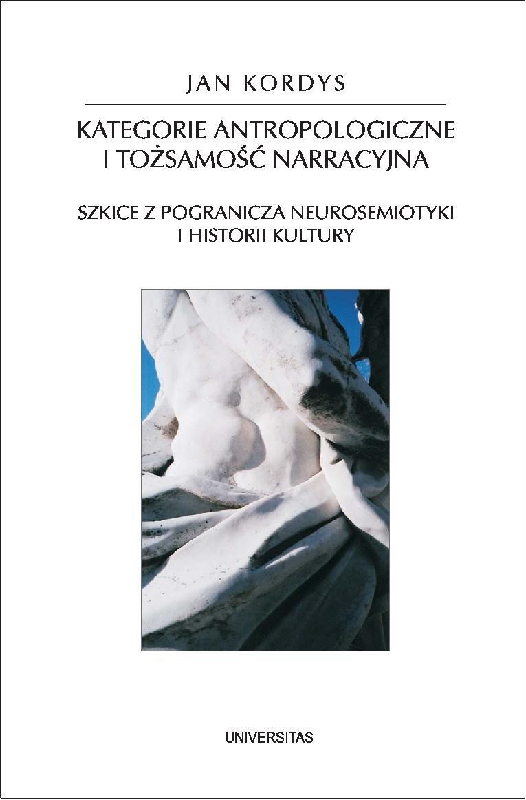 Kategorie antropologiczne i tożsamość narracyjna - Ebook (Książka PDF) do pobrania w formacie PDF