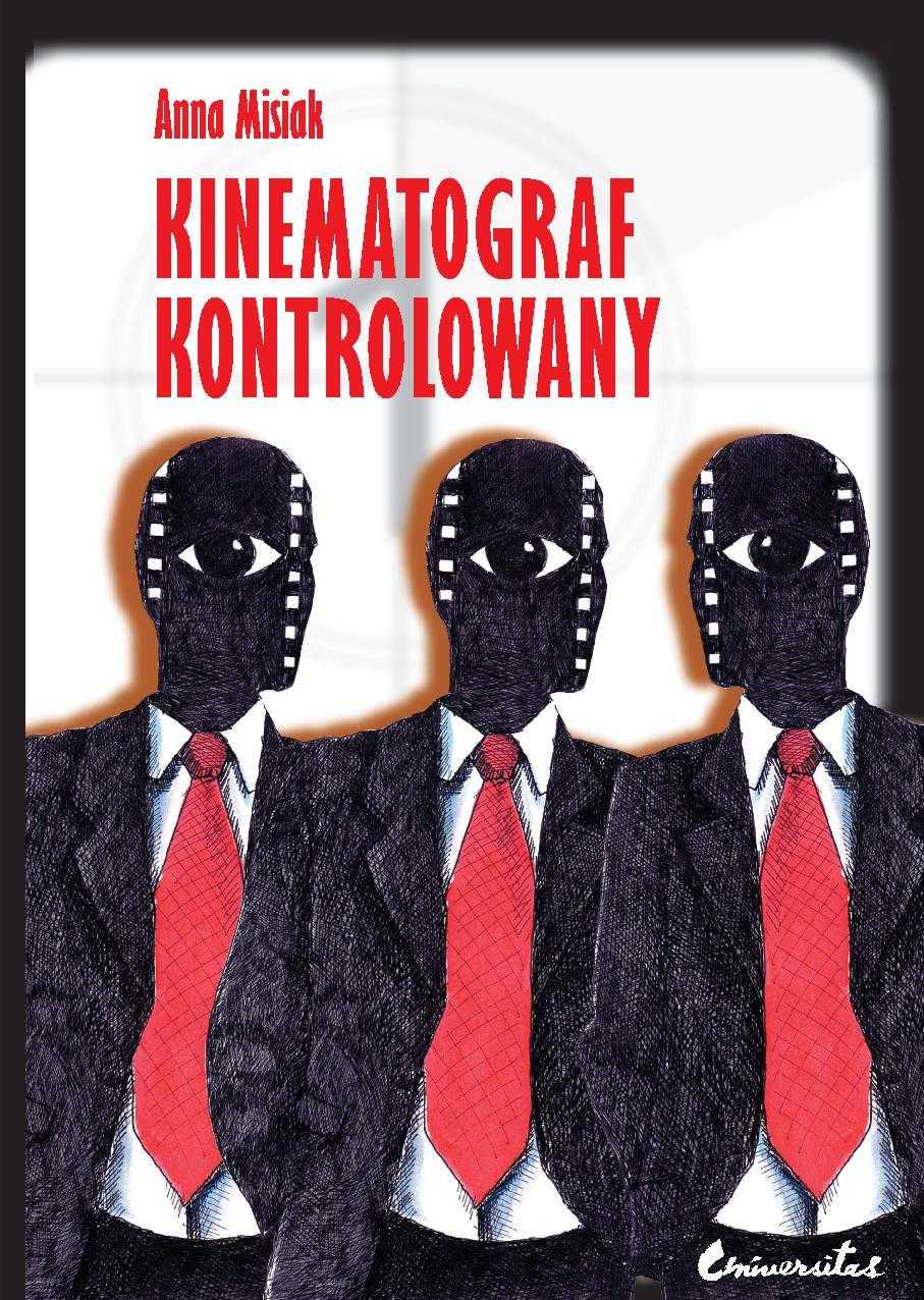 Kinematograf kontrolowany - Ebook (Książka PDF) do pobrania w formacie PDF