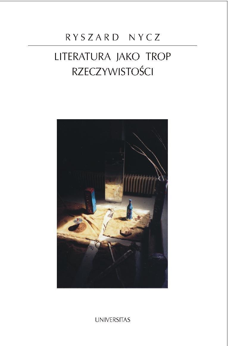 Literatura jako trop rzeczywistości - Ebook (Książka PDF) do pobrania w formacie PDF