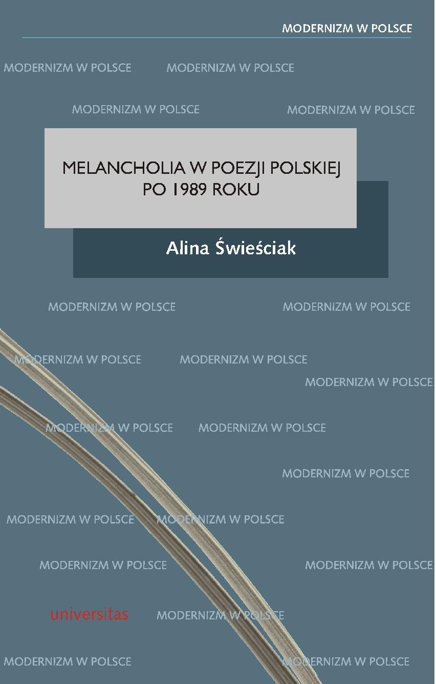 Melancholia w poezji polskiej po 1989 roku - Ebook (Książka PDF) do pobrania w formacie PDF