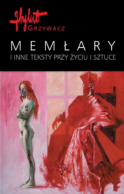 Memłary i inne teksty przy życiu i sztuce - Ebook (Książka PDF) do pobrania w formacie PDF