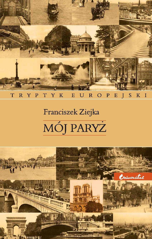 Mój Paryż - Ebook (Książka PDF) do pobrania w formacie PDF