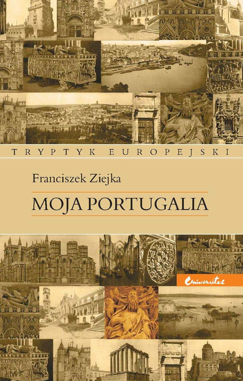 Moja Portugalia - Ebook (Książka PDF) do pobrania w formacie PDF