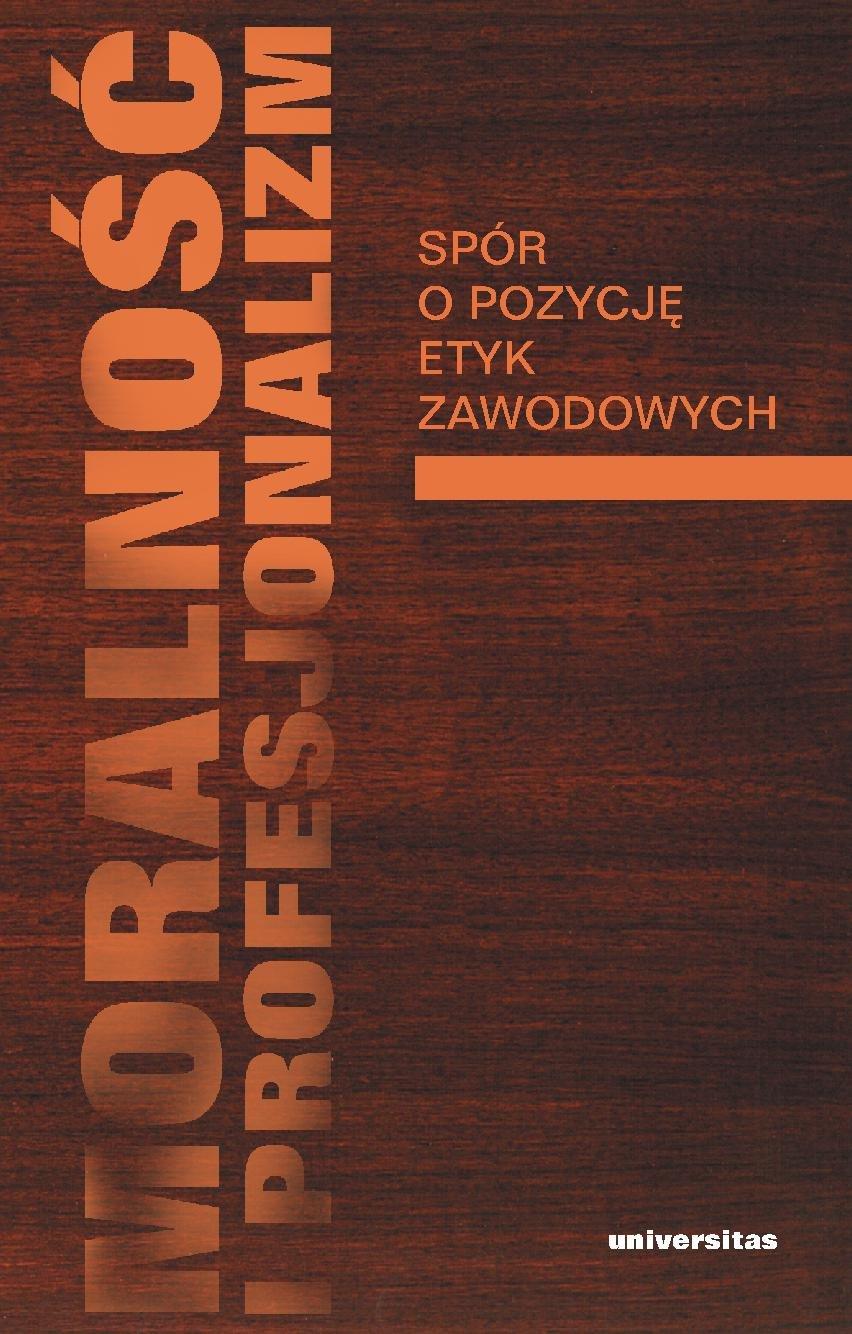 Moralność i profesjonalizm - Ebook (Książka PDF) do pobrania w formacie PDF