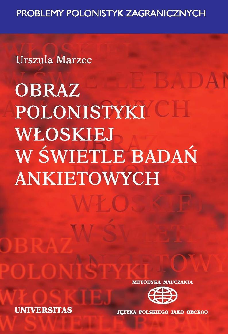 Obraz polonistyki włoskiej w świetle badań ankietowych - Ebook (Książka PDF) do pobrania w formacie PDF