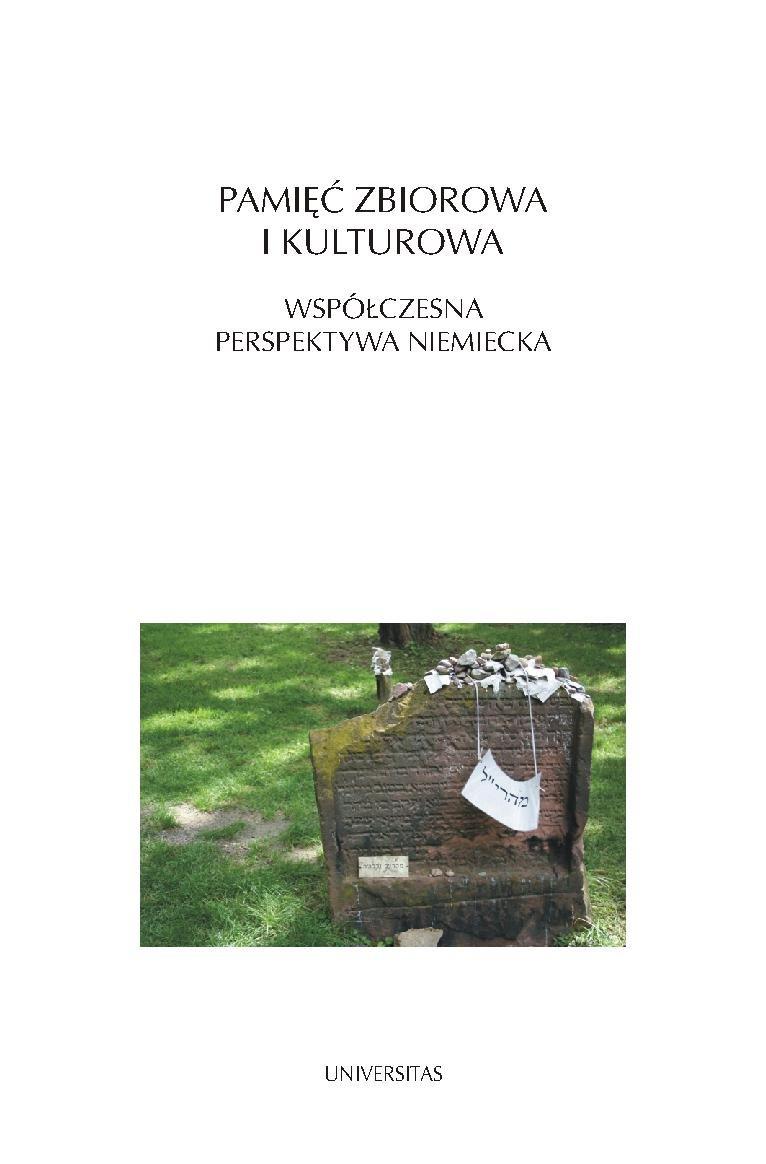 Pamięć zbiorowa i kulturowa - Ebook (Książka PDF) do pobrania w formacie PDF