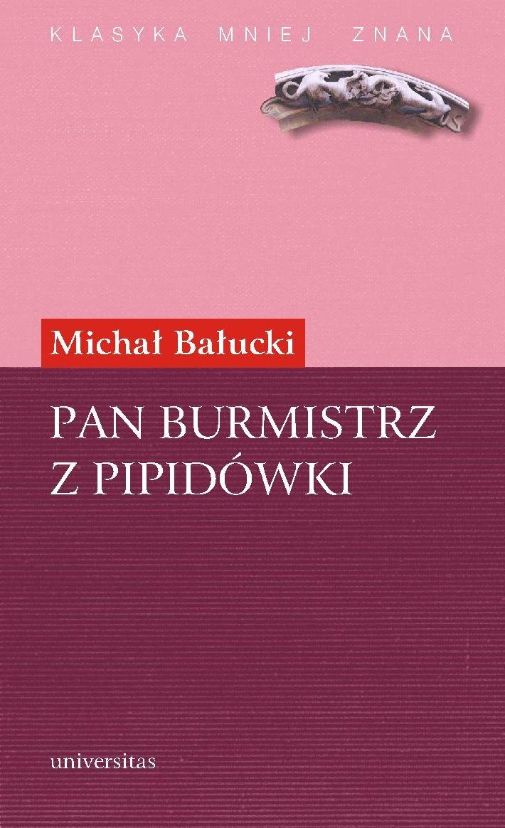 Pan burmistrz z Pipidówki - Ebook (Książka PDF) do pobrania w formacie PDF