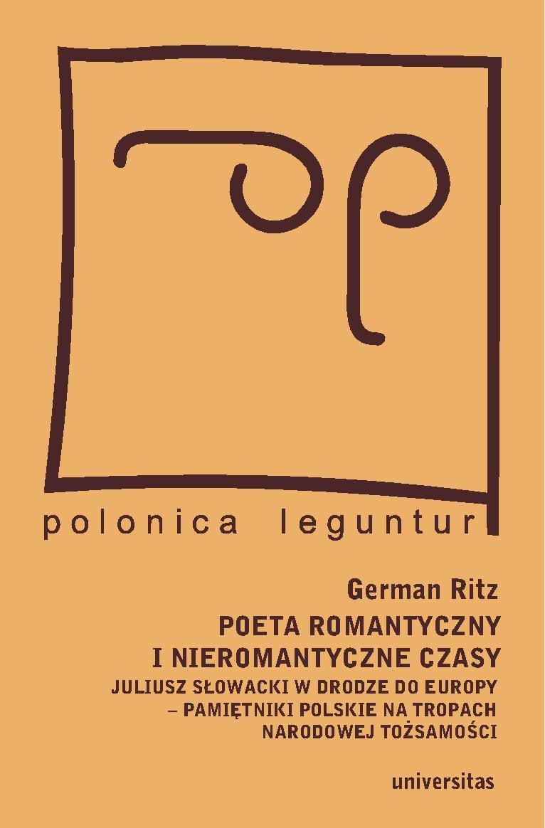 Poeta romantyczny i nieromantyczne czasy - Ebook (Książka PDF) do pobrania w formacie PDF