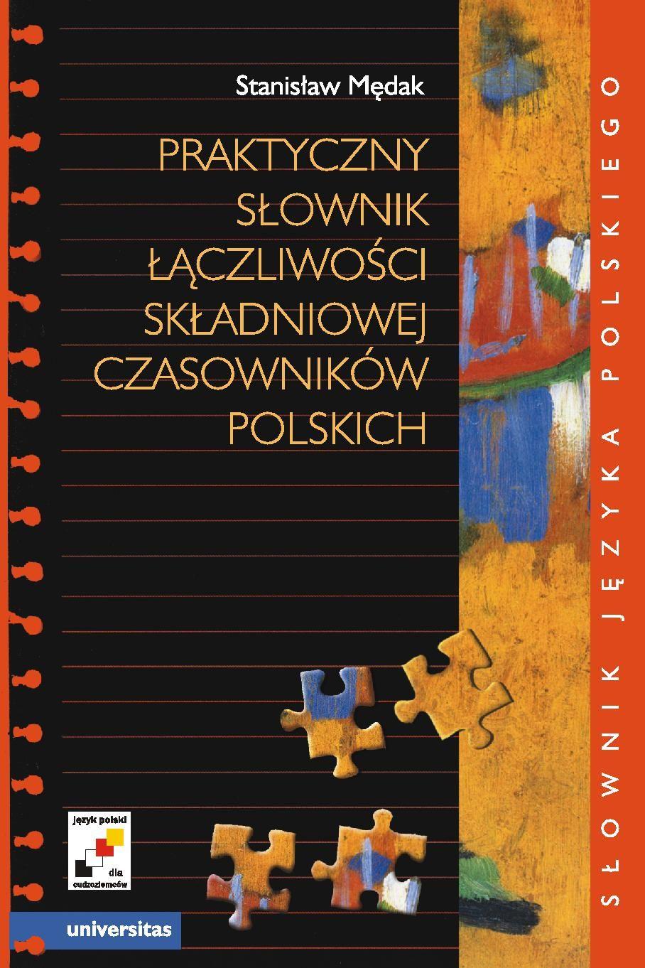 Praktyczny słownik łączliwości składniowej czasowników polskich - Ebook (Książka PDF) do pobrania w formacie PDF