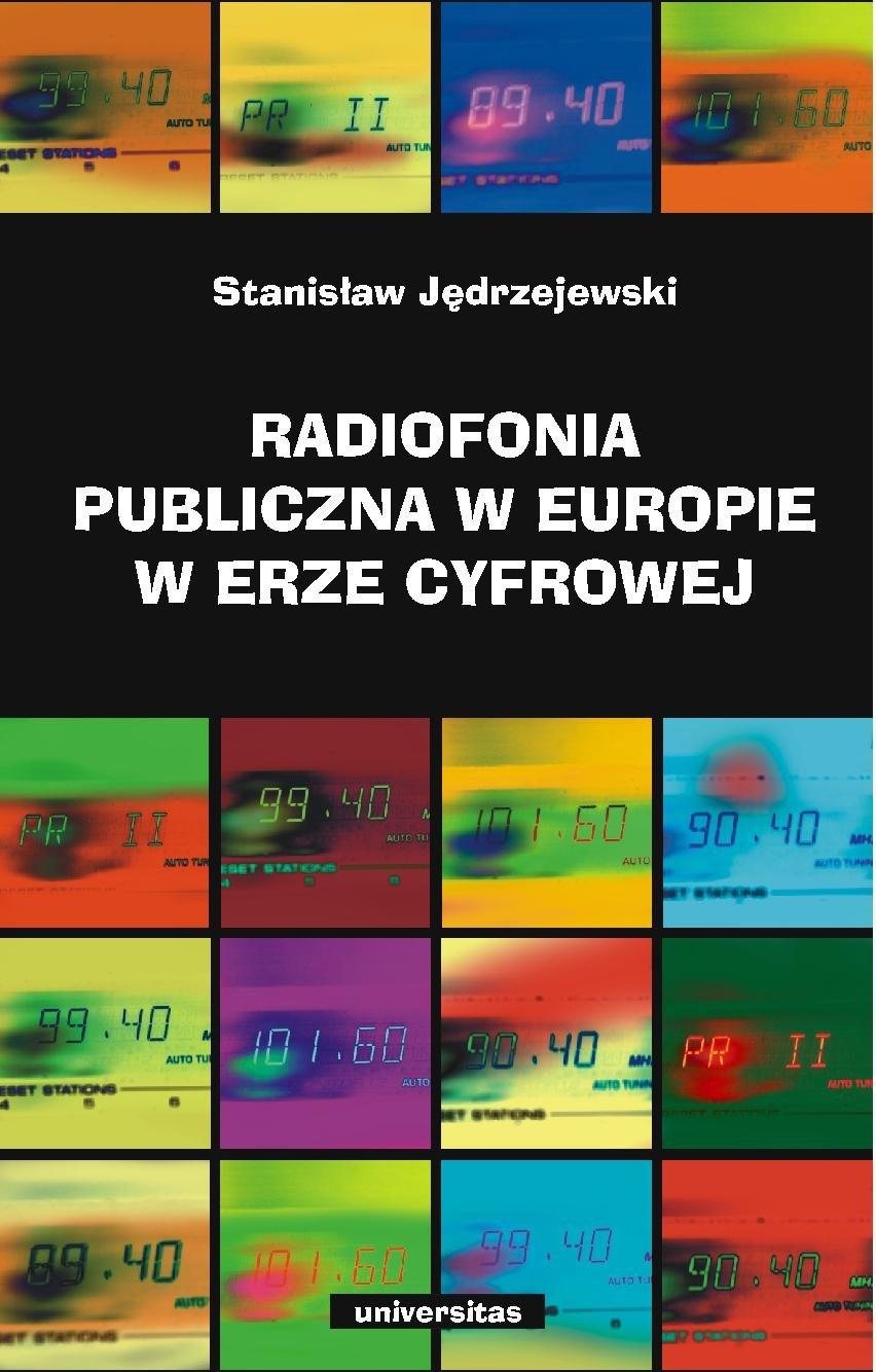 Radiofonia publiczna w Europie w erze cyfrowej - Ebook (Książka PDF) do pobrania w formacie PDF