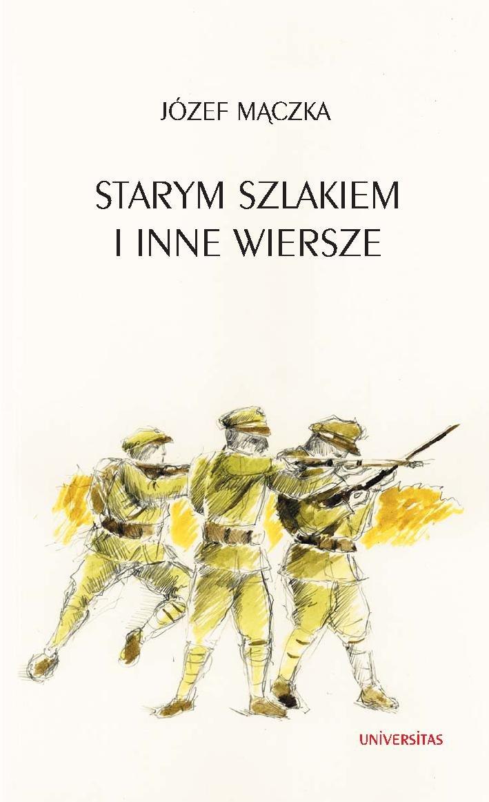 Starym szlakiem i inne wiersze - Ebook (Książka PDF) do pobrania w formacie PDF