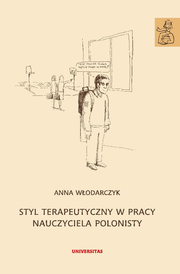 Styl terapeutyczny w pracy nauczyciela polonisty - Ebook (Książka PDF) do pobrania w formacie PDF