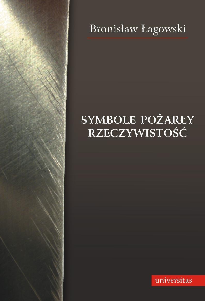 Symbole pożarły rzeczywistość - Ebook (Książka PDF) do pobrania w formacie PDF