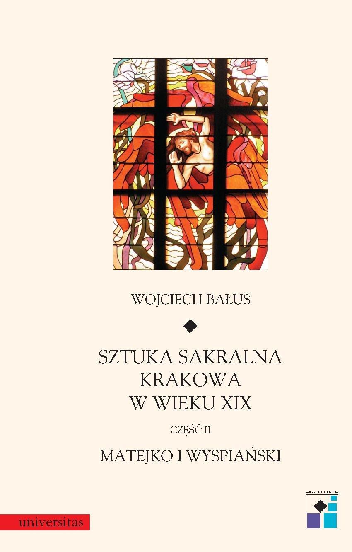 Sztuka sakralna Krakowa w wieku XIX. Część 2 - Ebook (Książka PDF) do pobrania w formacie PDF