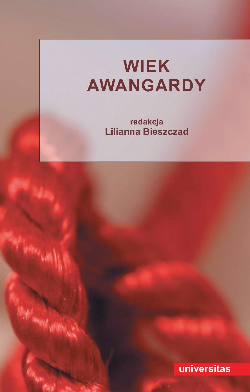Wiek awangardy - Ebook (Książka PDF) do pobrania w formacie PDF