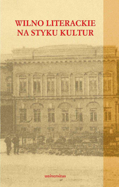 Wilno literackie na styku kultur - Ebook (Książka PDF) do pobrania w formacie PDF