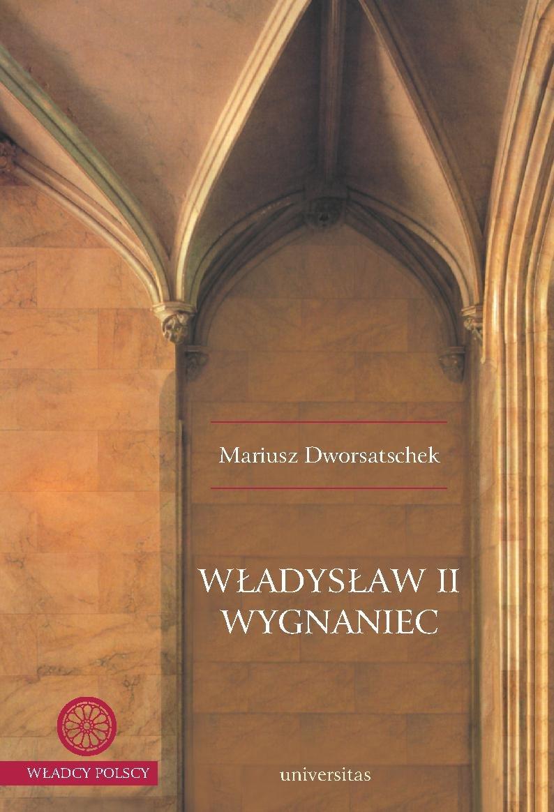 Władysław II Wygnaniec - Ebook (Książka PDF) do pobrania w formacie PDF