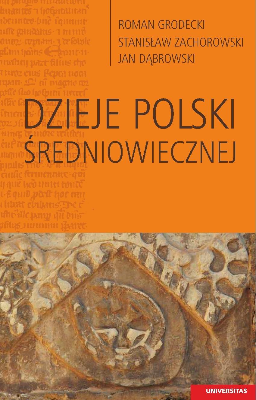 Dzieje Polski średniowiecznej - Ebook (Książka PDF) do pobrania w formacie PDF