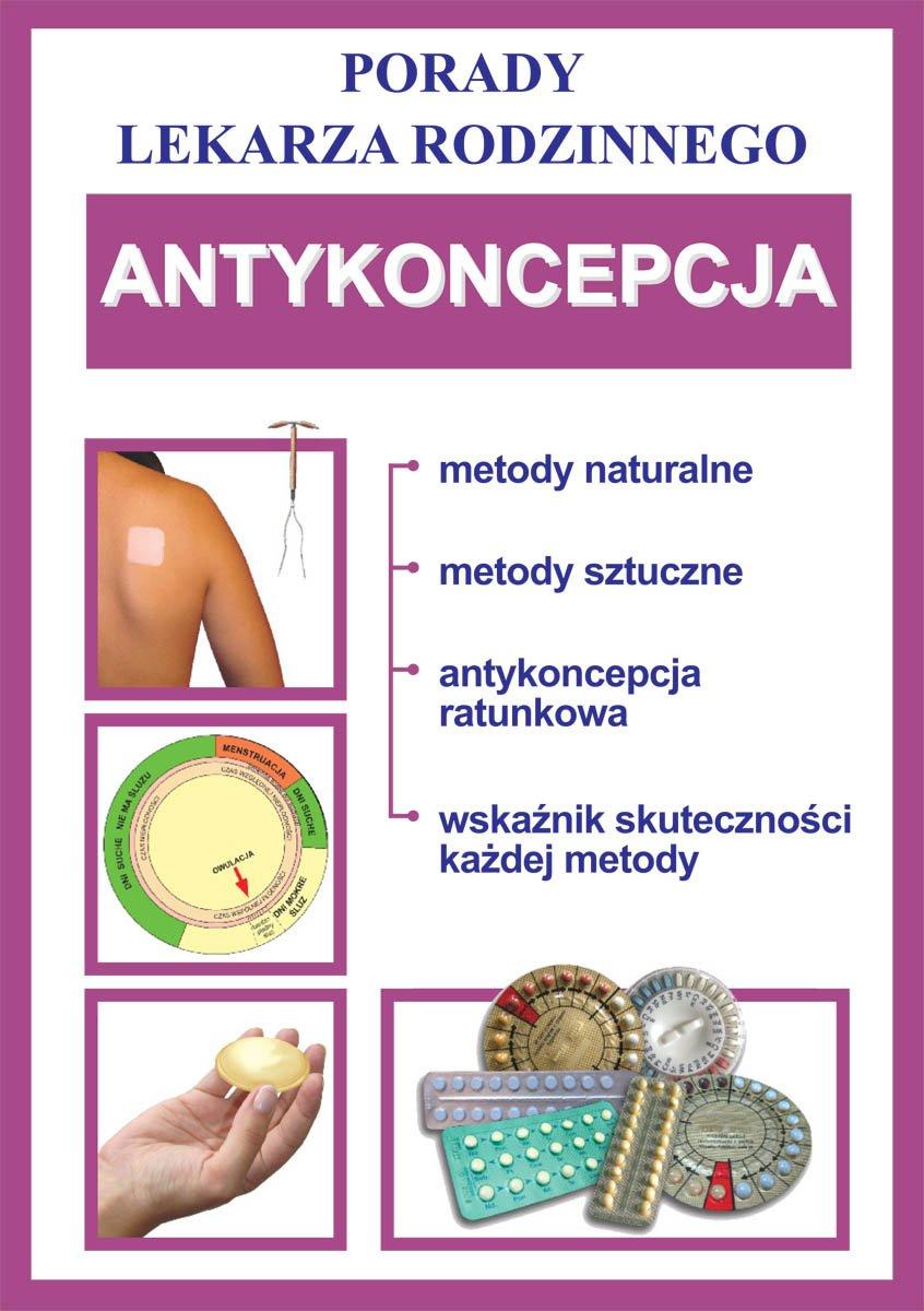 Antykoncepcja. Porady lekarza rodzinnego - Ebook (Książka PDF) do pobrania w formacie PDF