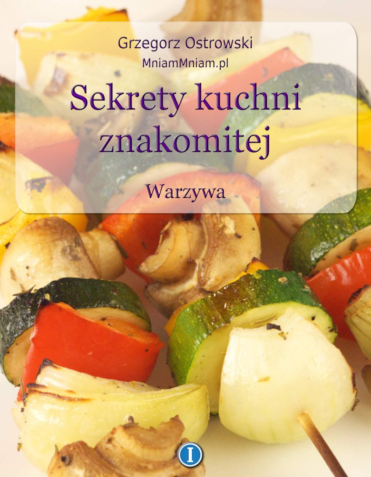 Sekrety kuchni znakomitej. Warzywa - Ebook (Książka EPUB) do pobrania w formacie EPUB