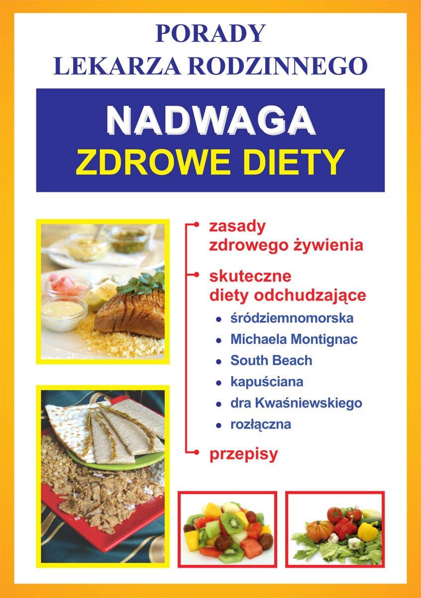 Nadwaga. Zdrowe diety. Porady lekarza rodzinnego - Ebook (Książka PDF) do pobrania w formacie PDF