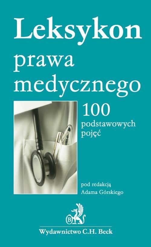 Leksykon prawa medycznego 100 podstawowych pojęć - Ebook (Książka PDF) do pobrania w formacie PDF