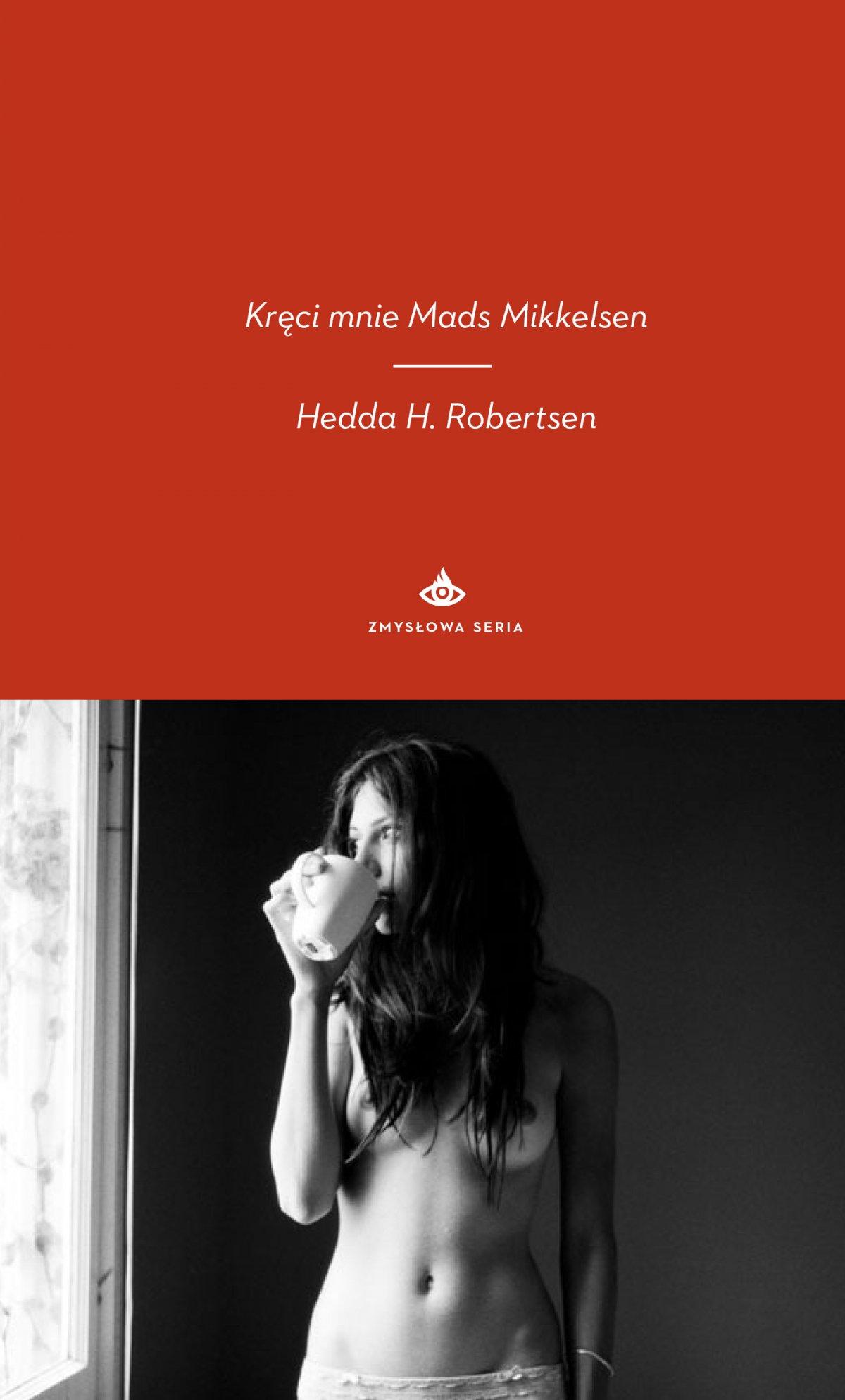Kręci mnie Mads Mikkelsen - Ebook (Książka na Kindle) do pobrania w formacie MOBI