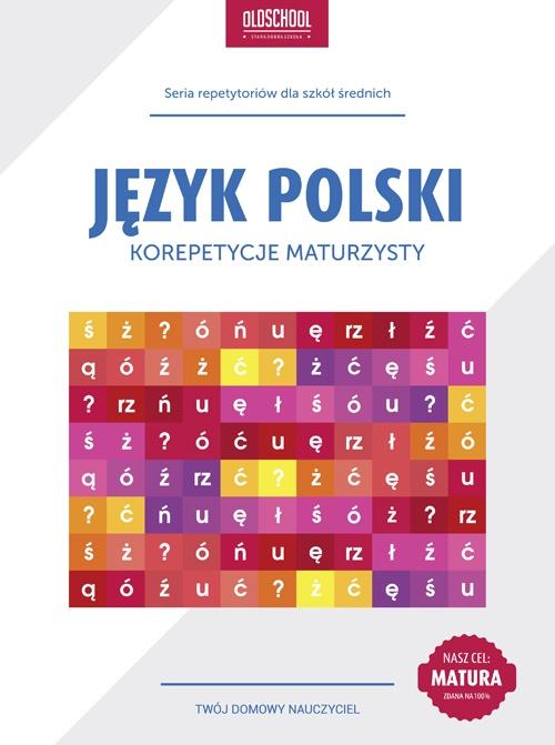 Język polski. Korepetycje maturzysty - Ebook (Książka PDF) do pobrania w formacie PDF