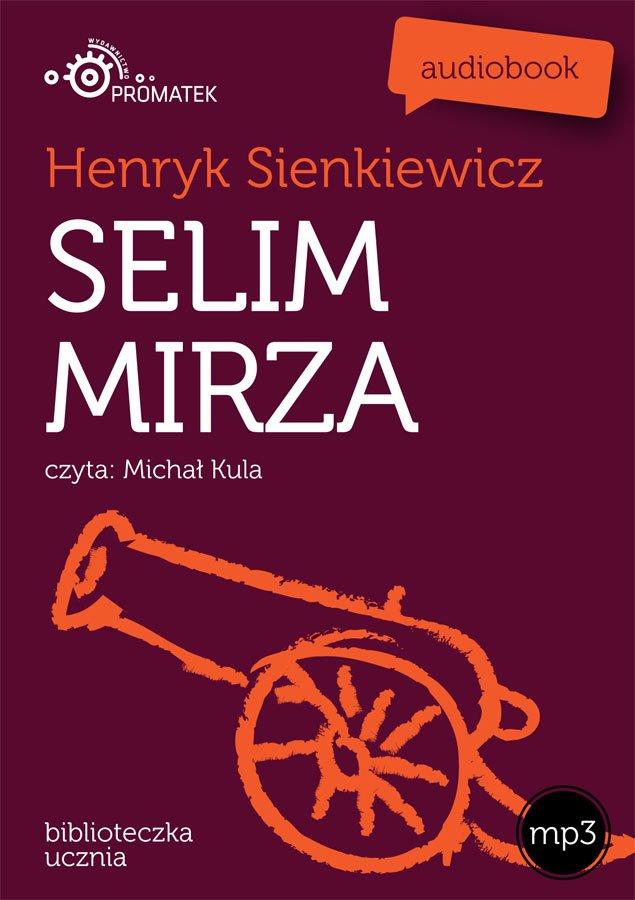 Selim Mirza - Audiobook (Książka audio MP3) do pobrania w całości w archiwum ZIP