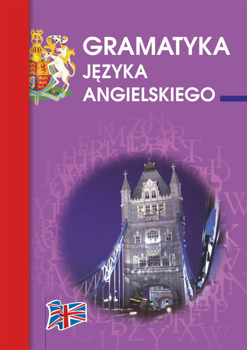 Gramatyka języka angielskiego - Ebook (Książka PDF) do pobrania w formacie PDF