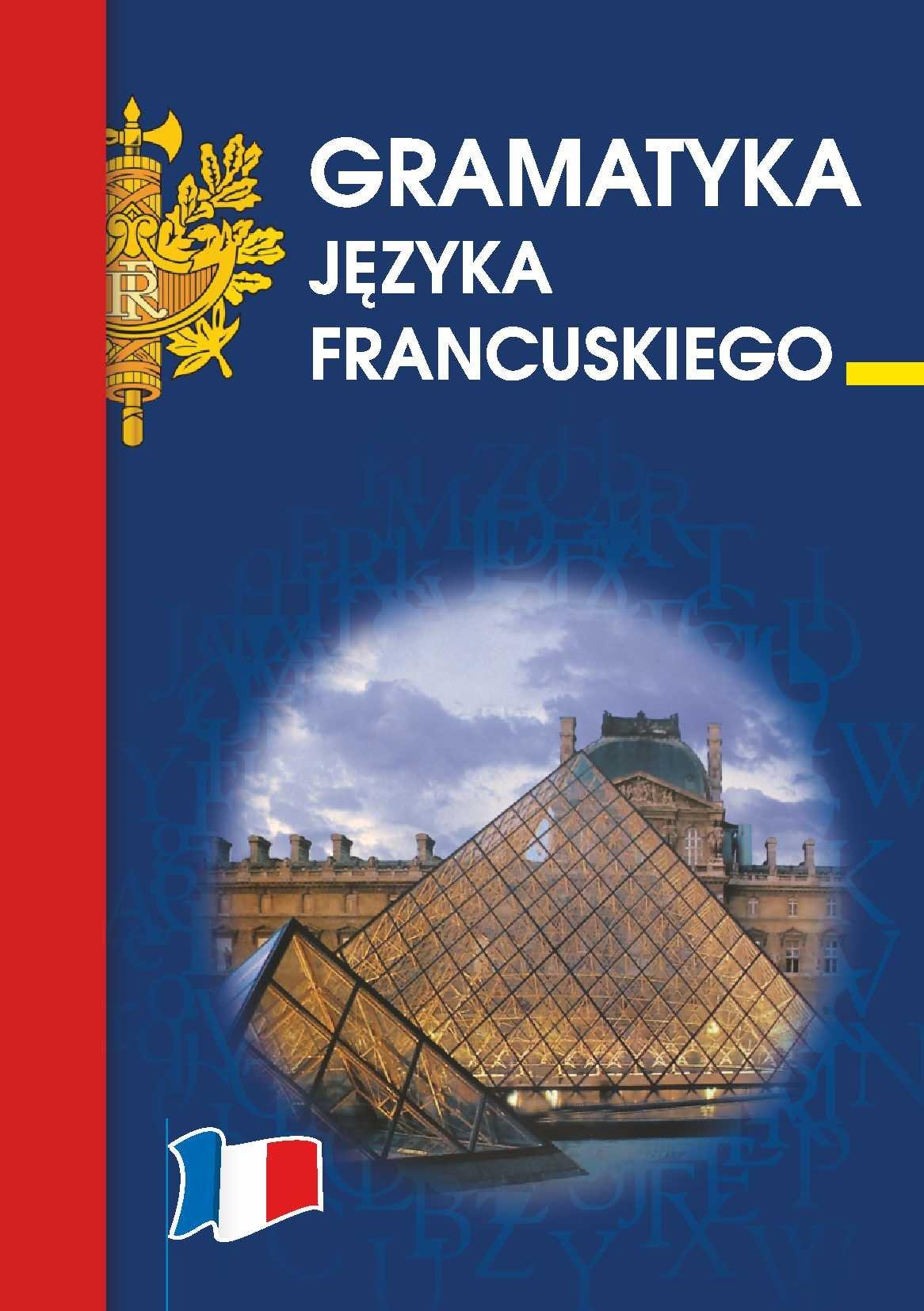 Gramatyka języka francuskiego - Ebook (Książka PDF) do pobrania w formacie PDF