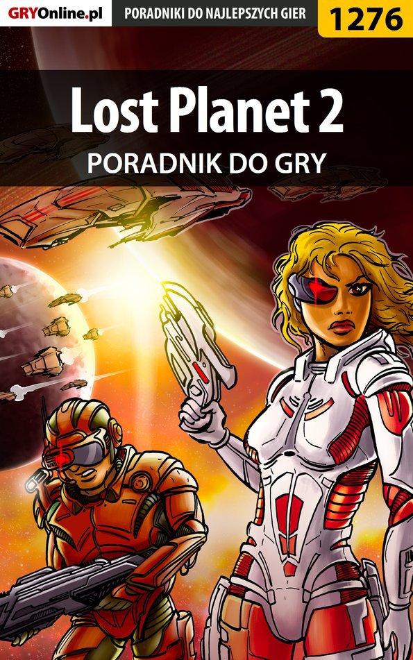 Lost Planet 2 - poradnik do gry - Ebook (Książka PDF) do pobrania w formacie PDF